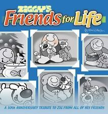 Ziggy's Friends For Life:  A 30th Anniversary Tribute To Zig From All-ExLibrary