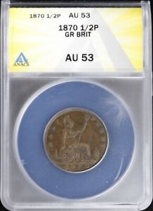 1870 Great Britain 1/2 Penny ANACS AU 53 About Uncirculated Victoria Copper