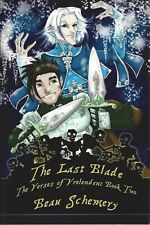 The Last Blade (Verses of Vrelenden #2) by Beau Schemery