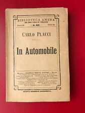 """Placci Carlo """"In automobile"""" – Treves, 1911"""