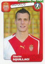 227 SEBASTIEN SQUILLACI FRANCE AS.MONACO ARSENAL.FC STICKER FOOT 2005 PANINI
