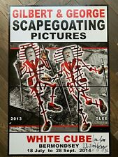 hand signed GILBERT AND GEORGE poster 'GLEE' / Scapegoating Pictures White Cube