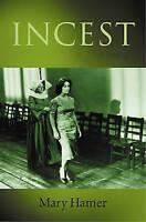(Good)-Incest (Paperback)--0745624162