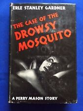 THE CASE OF THE DROWSY MOSQUITO - FIRST EDITION BY ERLE STANLEY GARDNER