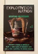 Exploitation Nation #2, Hunting Cryptids, Bigfoot, Nessie, Mothman, Romero