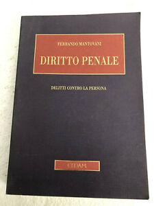 Diritto Penale Delitto contro la persona di Ferrando Mantovani CEDAM