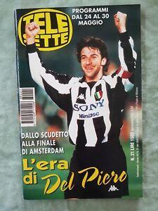 71) TELESETTE ITALIAN MAGAZINE N 21/1998 ALEX DEL PIERO TRACEY BREGMAN ANDERSON