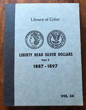VINTAGE LIBRARY of COINS MORGAN SILVER DOLLARS ALBUM part 2, vol. 24  - NO COINS