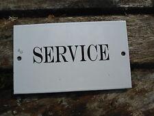 "PLAQUE DE PORTE EMAILLEE - "" service ""  EMAIL GARANTI"