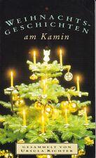 Weihnachtsgeschichten am Kamin, selbsterlebte und erdachte Geschichten