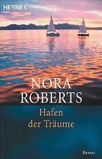 Hafen der Träume: Roman von Roberts, Nora   Buch   Zustand gut