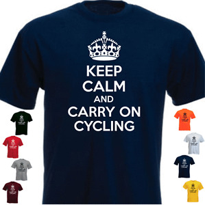 KEEP CALM AND CARRY ON CYCLING Funny Gift T-shirt  Present,