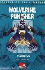 Marvel France  100%  MARVEL WOLVERINE / PUNISHER  N° 1     ²²²²