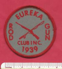 Old Eureka Rod & Gun Club 1939 New York NY Fishing Shooting Rifle Patch