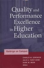 Quality and Performance Excellence in Higher Education: Baldrige on Campus (JB -