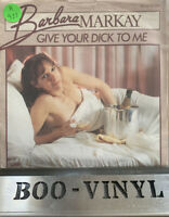 "Barbara Markay - Give Your Dick To Me Rare 7"" Vinyl Record Disc / Erotic"