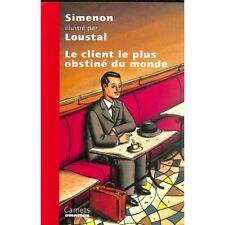 Simenon (Georges) - Le Client le plus obstiné du monde. Illustré par Loustal.