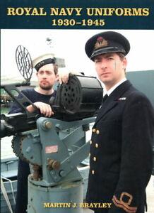 Royal Navy Uniforms 1930-45 (Brayley)