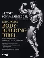 Die große Bodybuilding-Bibel Das Standardwerk Muskelaufbau Schwarzenegger Buch