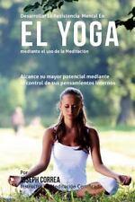 Desarrollar la Resistencia Mental en el Yoga Mediante el Uso de la Meditacion...