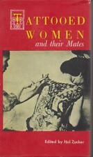TATTOOED WOMEN AND THEIR MATES by HAL ZUCKER hc/dj 1st ed 1955 , SCARCE