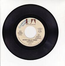 "Don McLEAN Mc LEAN Vinyl 45T 7"" BRONCO BILL'S LAMENT - DREIDEL - UA 51100 RARE"