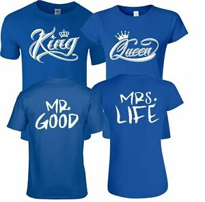 King OR Queen Mr Good Ms Life VALENTINES Couple matching funny cute T-Shirts