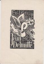 § EX-LIBRIS JEAN DELMOTTE §