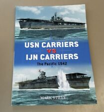 Osprey Duel: USN Carriers vs IJN Carroers The Pacific 1942 Osprey Publishing