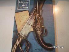 **a Gazette des armes n°47 Fusil de Marine modèle 1878 / Pistolet de bord 1779