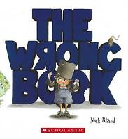 The Wrong Book by Nick Bland (Paperback, 2012) Children's Reading Picture Book