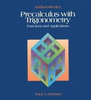 Precalculus With Trigonometry by Foerster, Paul A. Book The Fast Free Shipping