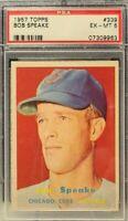 1957 Topps #339 - Bob Speake - PSA 6 (EX-MT) - Set Break - Chicago Cubs