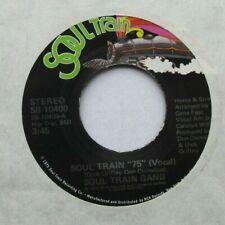 "SOUL TRAIN GANG Soul Train '75 Vocal / Instrumental 1975 US PRESSING 7"" SINGLE"