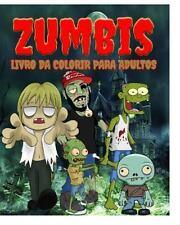 Zumbis Livro Da Colorir para Adultos by Jason Potash (2015, Paperback)