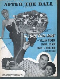 After the Ball The Babe Ruth Story William Bendix Sheet Music