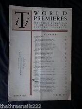 INTERNATIONAL THEATRE INSTITUTE WORLD PREMIER - MARCH 1958 VOL 9 #6