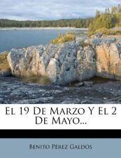 El 19 De Marzo Y El 2 De Mayo... (Spanish Edition) [Paperback] [Jan 31, 2012] Ga