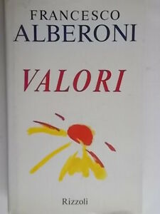 ValoriAlberoni francescoRizzoli1993 rilegato filosofia etica morale nuovo 47