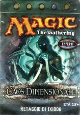 MTG MAGIC Caos Dimensionale Mazzo Retaggio di Ixidor ITALIANO NEW MINT
