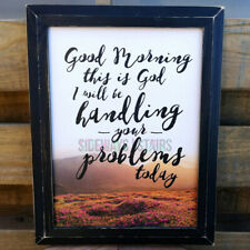 GOD WALL ART religious phrase morning sunrise distressed frame farmhouse P Dunn