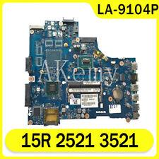 for Dell 15R 2521 3521 5521 laptop motherboard La-9101P La-9104P Pentium Cpu