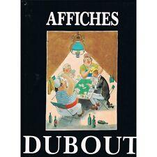 AFFICHES DUBOUT de PAGNOL à FERNANDEL et PALAVAS Éditions Michèle TRINCKVEL 1993