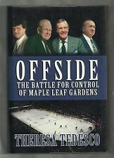 Offside, Battle for Control of Maple Leaf Gardens, Theresa Tedesco, 1st edt, h/c