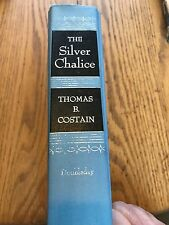 THE SILVER CHALICE First Edition by Thomas B. Costain 1952 Doubleday