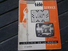 Télé Service dépannage réglages de la télévision des années 60 .;antennes TV etc