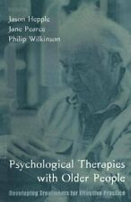 Psychological Therapies with Older People: Developing Treatments fo... Paperback