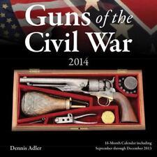 Guns of the Civil War 2014: 16 Month Calendar - September 2013 through December