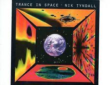 CD NIK TYNDALLtrance in spaceNEAR MINT (R0255)