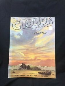HOW TO PAINT CLOUDS AND SKYSCAPES Vintage Guide William T Foster 1960  Book